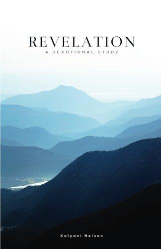 Revelation: A Devotional Study: Kalyani Nelson