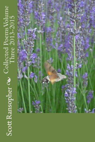 9781522878766: Collected Poems Volume Three 2013-2015 (Volume 3)