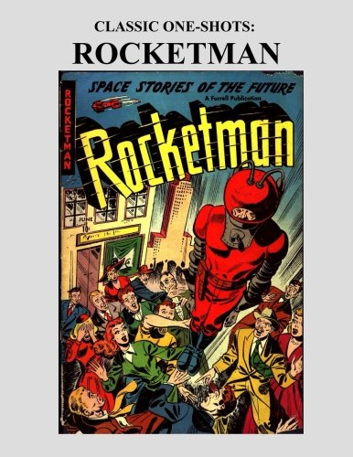 9781522879114: Classic One-Shots: Rocketman: Great Single-Issue Science-Fiction Comic Action - All Stories - No Ads