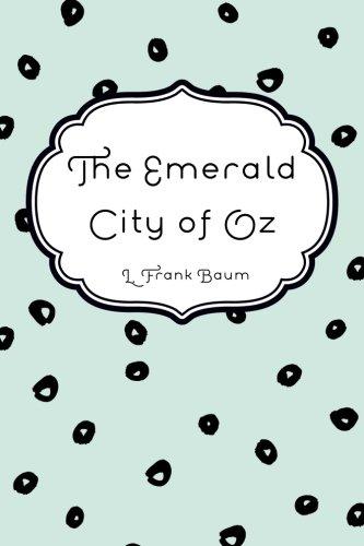9781522879343: The Emerald City of Oz