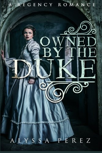 9781522880677: Owned By The Duke
