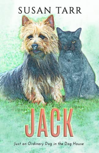 9781522881117: Jack: - just an ordinary dog in the doghouse