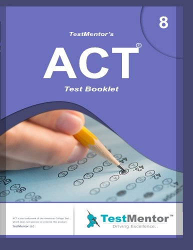 9781522884002: Test-Mentor's ACT Test Booklet-8: Test-Mentor's ACT Test Booklet-8 (Volume 8)