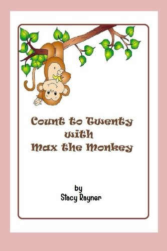 9781522884453: Count to Twenty with Max the Monkey