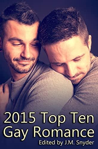 2015 Top Ten Gay Romance: Snyder, J.M., James,