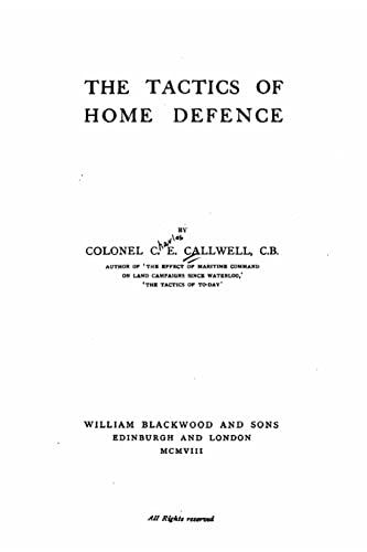 9781522888239: The Tactics of Home Defense