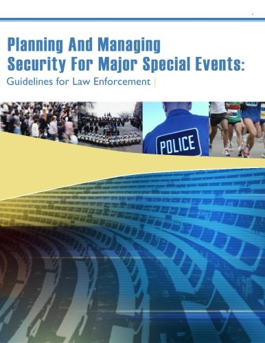 9781522888390: Planning And Managing Security For Major Special Events: Guidelines for Law Enforcement