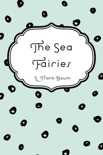 9781522888505: The Sea Fairies