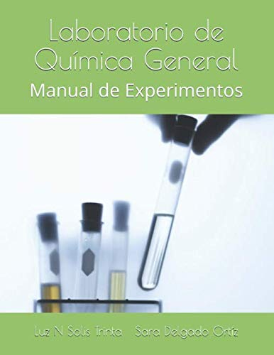 9781522888932: Laboratorio de Química General: Manual de Experimentos