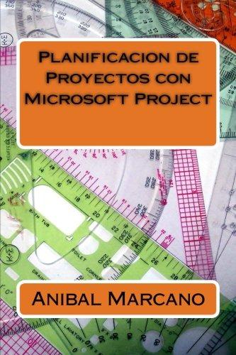 9781522891031: Planificacion de Proyectos con Microsoft Project (Spanish Edition)