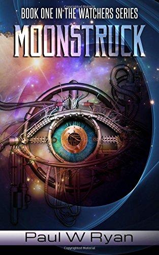 9781522891109: Moonstruck (The Watchers) (Volume 1)