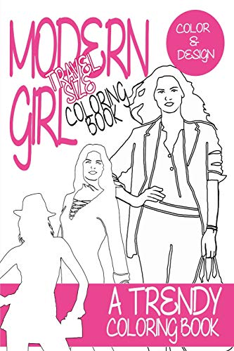 9781522893950: Modern Girl Coloring Book Travel Size: A trendy coloring book for grown ups (Adult Coloring Book) (Volume 1)