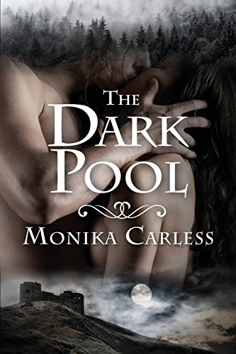 The Dark Pool (The Dark Pool Trilogy) (Volume 1): Carless, Monika