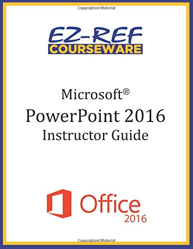 9781522896975: Microsoft PowerPoint 2016: Overview: Instructor Guide (Black & White)