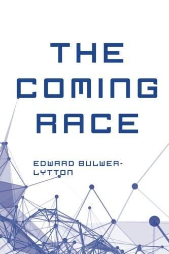 9781522897194: The Coming Race