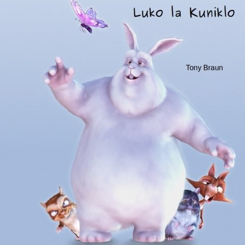 9781522898498: Luko La Kuniklo (Esperanto Edition)