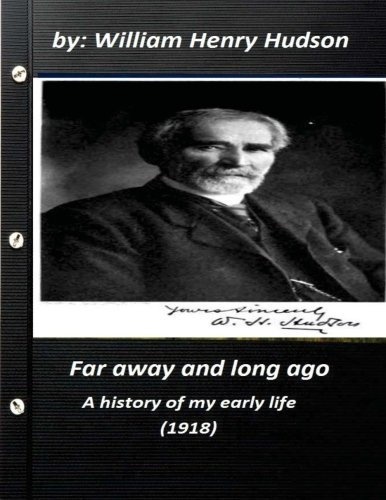 9781522899396: Far away and long ago : a history of my early life (1918)