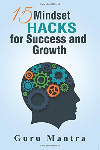 9781522899426: 15 Mindset Hacks for Success and Growth