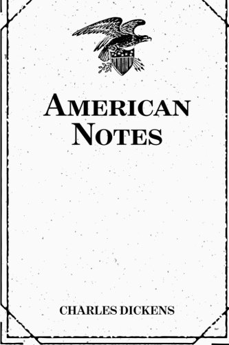 9781522900573: American Notes