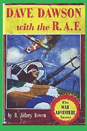 9781522900641: Dave Dawson with the R.A.F. (The War Adventure Series) (Volume 2)