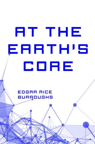 9781522901242: At the Earth's Core