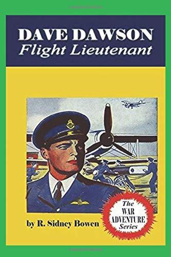 9781522901549: Dave Dawson Flight Lieutenant (The War Adventure Series) (Volume 5)