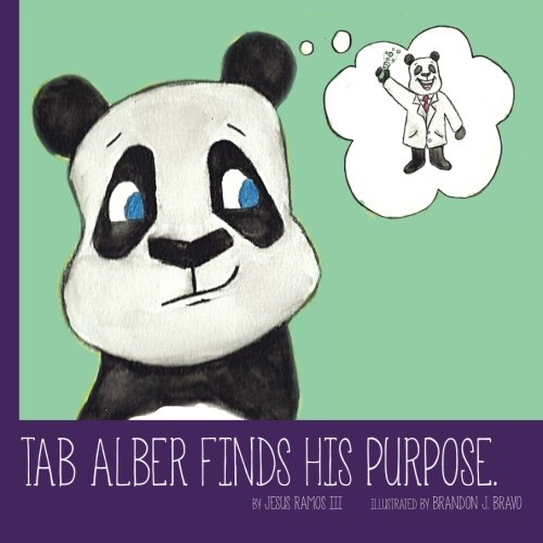 9781522901785: Tab Alber Finds His Purpose.