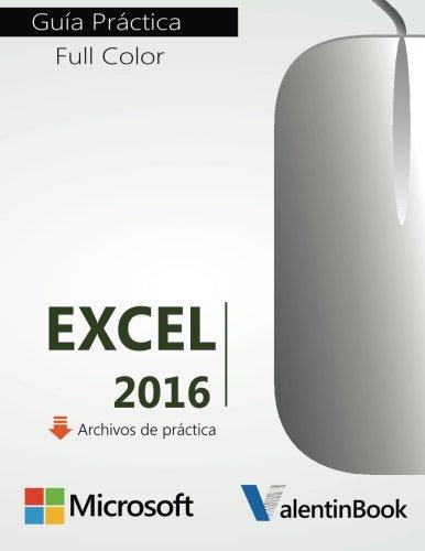 9781522904489: Excel 2016: Guía Práctica (Spanish Edition)