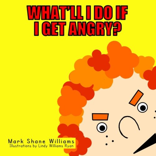 9781522904816: What'll I Do If I Get Angry?