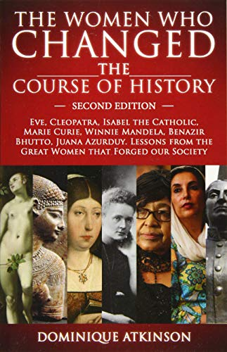 History: The Women Who Changed the Course: Dominique Atkinson