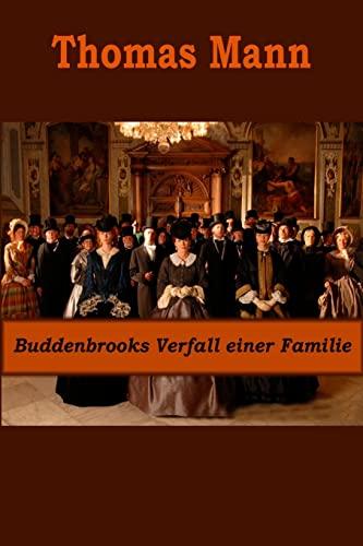 9781522905462: Buddenbrooks Verfall einer Familie (German Edition)