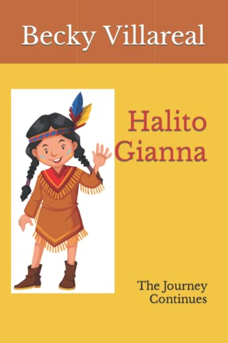 9781522906230: Halito Gianna: The Journey Continues (Gianna the Great) (Volume 2)