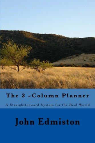 The 3 -Column Planner: A Straightforward System: Edmiston, John a.
