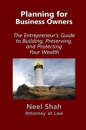 9781522907374: Planning for Business Owners:: The Entrepreneur's Guide to Building, Preserving, and Protecting Your Wealth