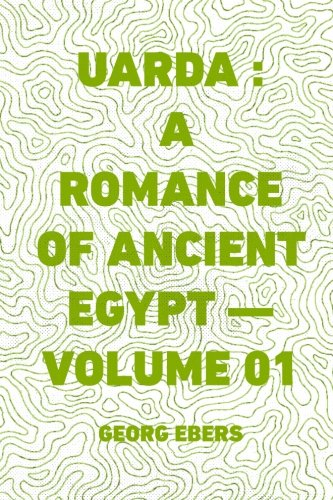 9781522907923: Uarda: A Romance of Ancient Egypt - Volume 01