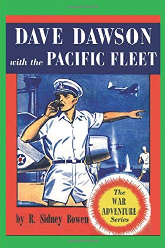 9781522908227: Dave Dawson with the Pacific Fleet (The War Adventure Series) (Volume 7)