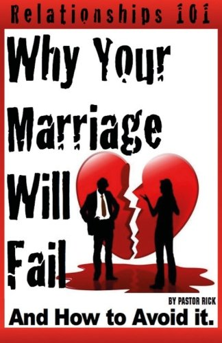 9781522908449: Why your marriage will fail...: and how to avoid it!
