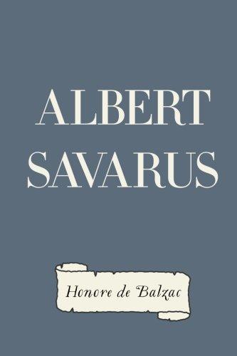 9781522908524: Albert Savarus