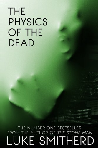 9781522908531: The Physics of the Dead