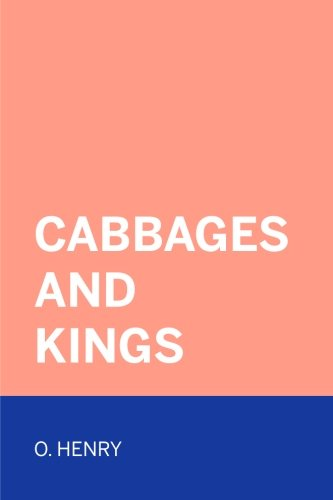 9781522908586: Cabbages and Kings