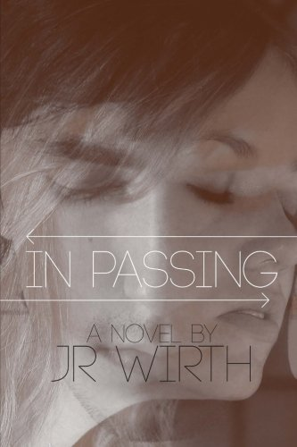 9781522908753: In Passing