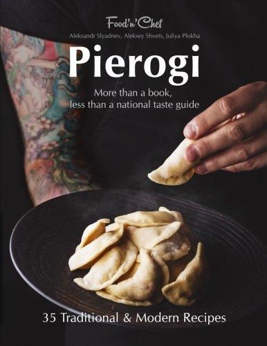 9781522911081: Pierogi: More Than a Book, Less Than a National Taste Guide