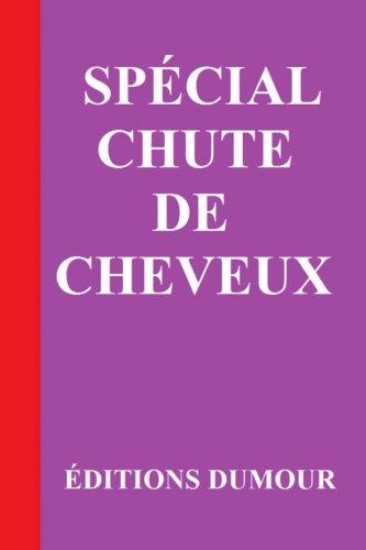 9781522911449: Spécial chute de cheveux (French Edition)