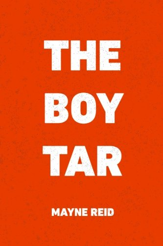 9781522913597: The Boy Tar