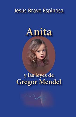 9781522914433: Anita y las leyes de Gregor Mendel (Spanish Edition)