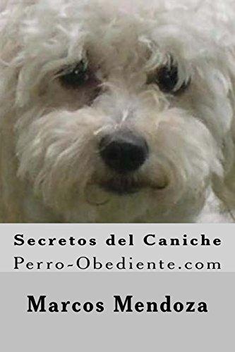 9781522915317: Secretos del Caniche: Perro-Obediente.com