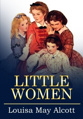 9781522916604: Little Women