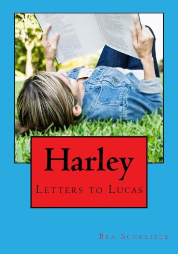 9781522916628: Harley: Letters to Lucas