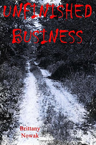 9781522917175: Unfinished Business