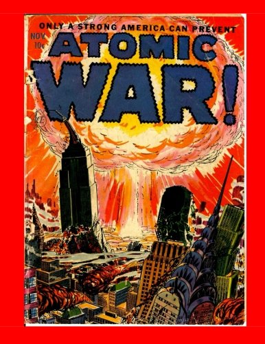 9781522917960: Atomic War #1: Great Cold War Atomic Age Comic Action -- All Stories - No Ads
